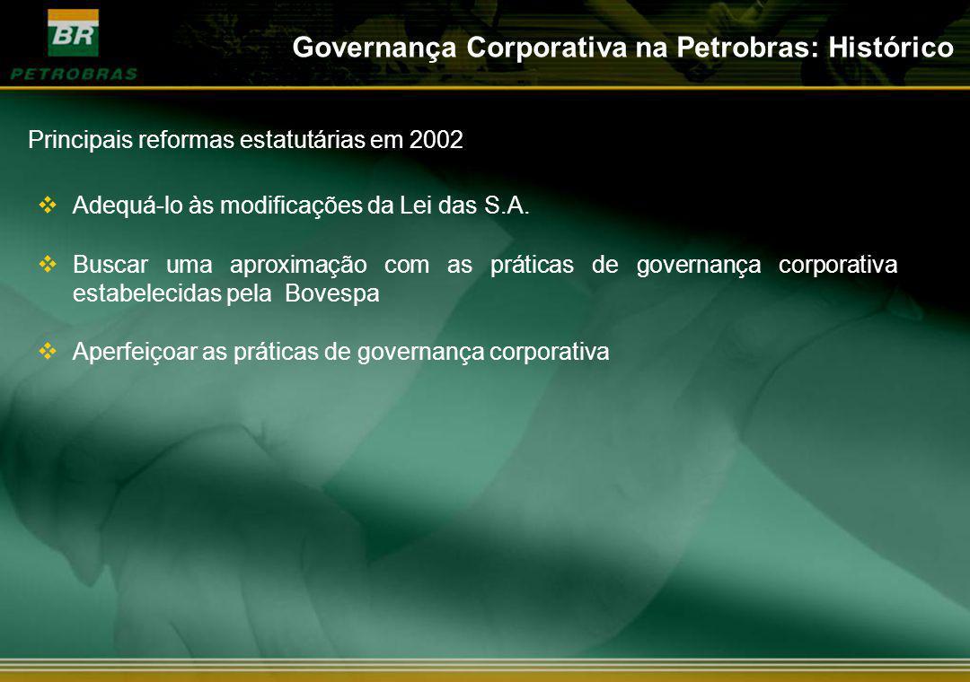 Principais reformas estatutárias em 2002