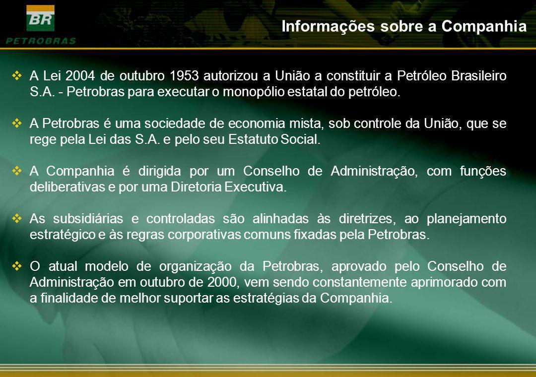Informações sobre a Companhia