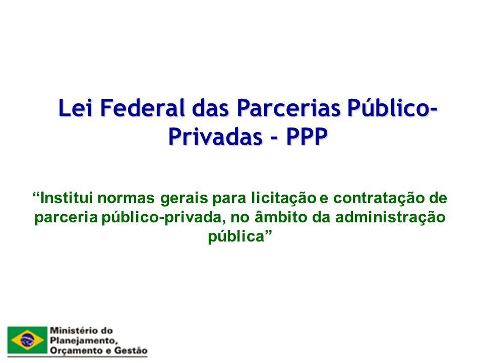 Lei Federal das Parcerias Público-Privadas - PPP