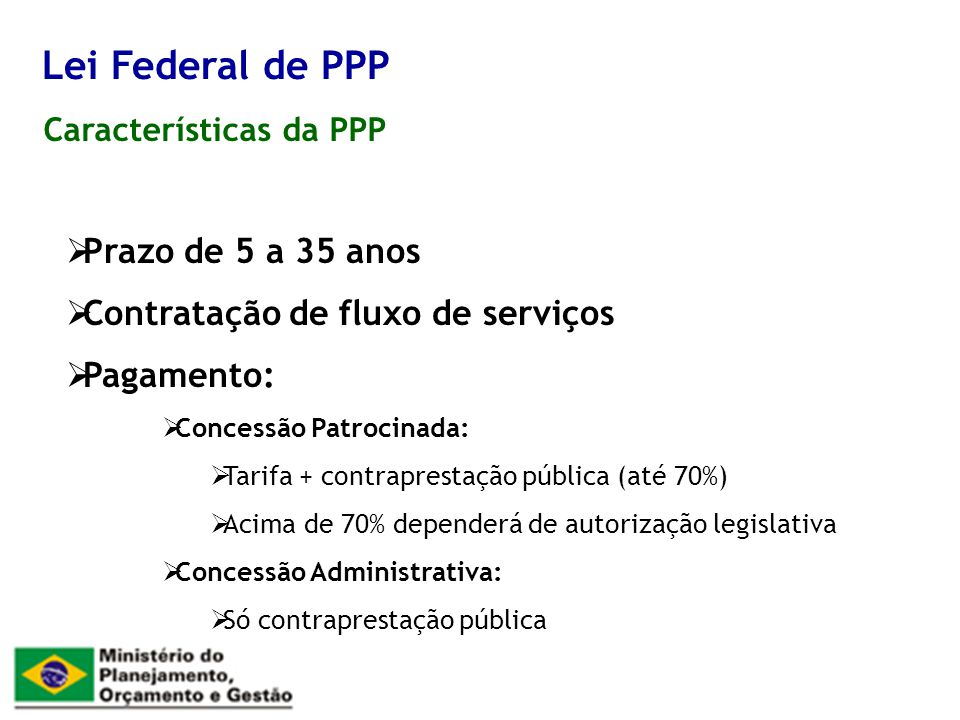Lei Federal de PPP Prazo de 5 a 35 anos