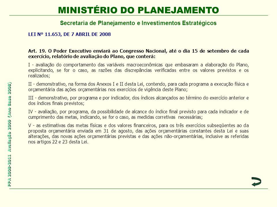 LEI Nº 11.653, DE 7 ABRIL DE 2008