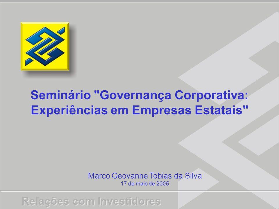 Seminário Governança Corporativa: Experiências em Empresas Estatais