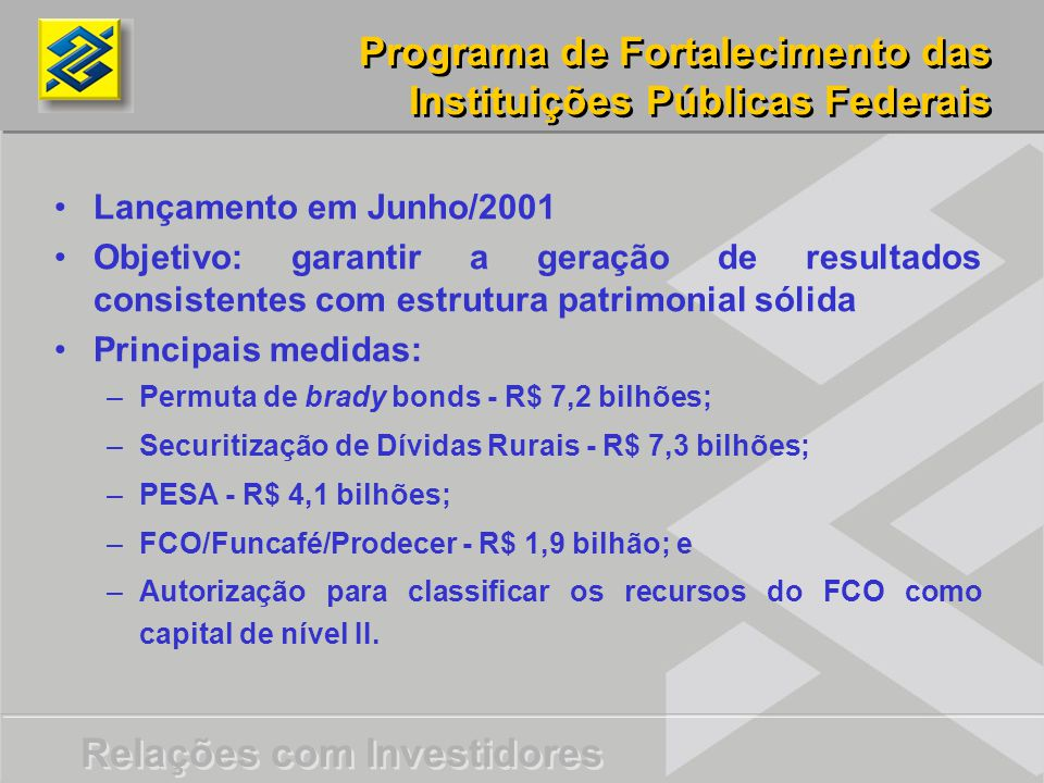 Programa de Fortalecimento das Instituições Públicas Federais