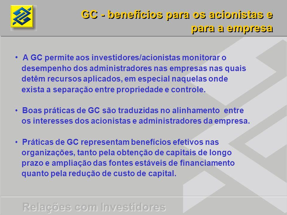 GC - benefícios para os acionistas e para a empresa