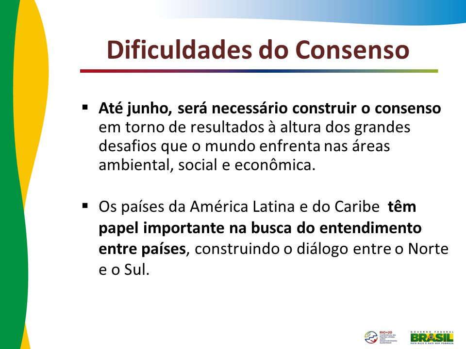 Dificuldades do Consenso