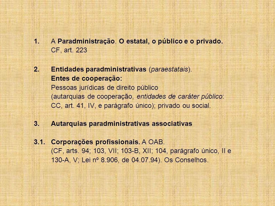 2. Entidades paradministrativas (paraestatais).