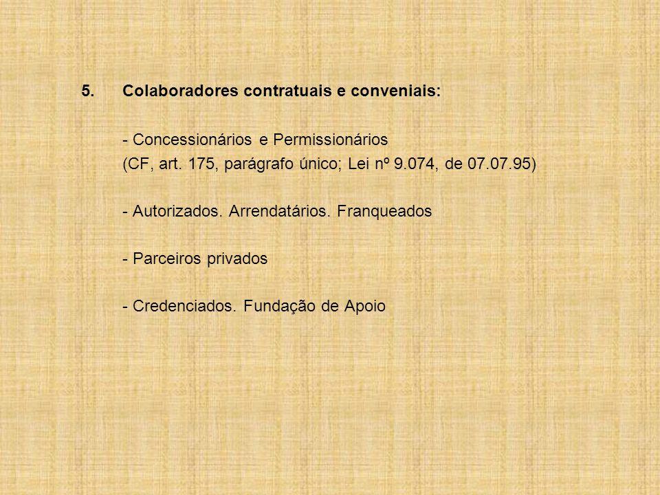 5. Colaboradores contratuais e conveniais: