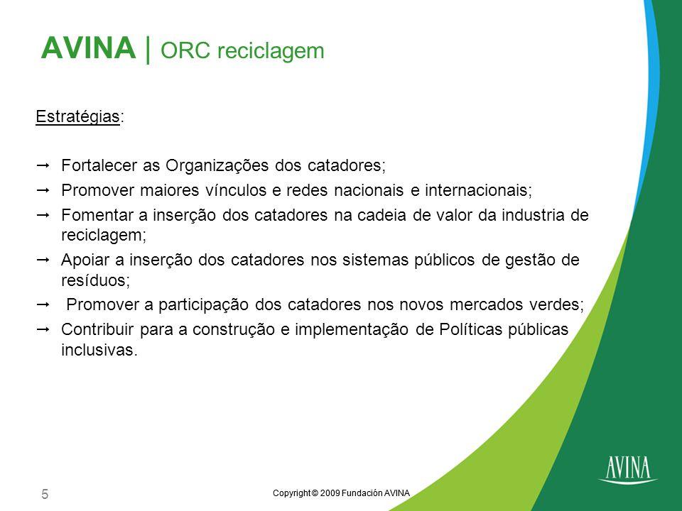 AVINA | ORC reciclagem Estratégias: