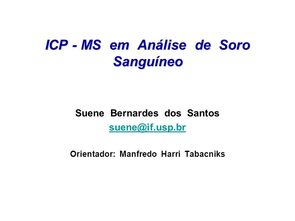 ICP - MS em Análise de Soro Sanguíneo
