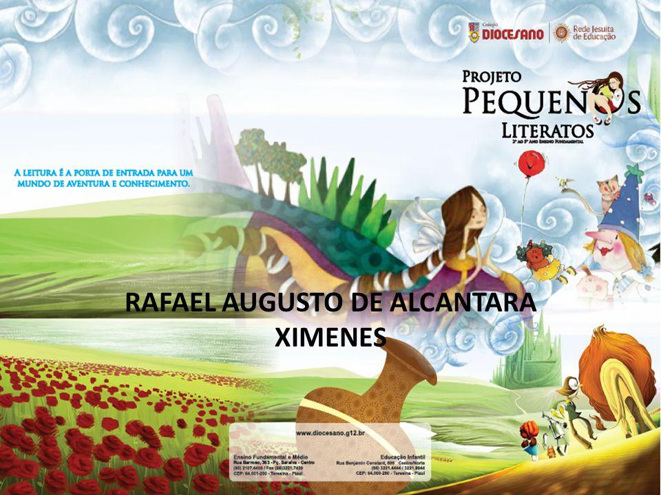 RAFAEL AUGUSTO DE ALCANTARA XIMENES
