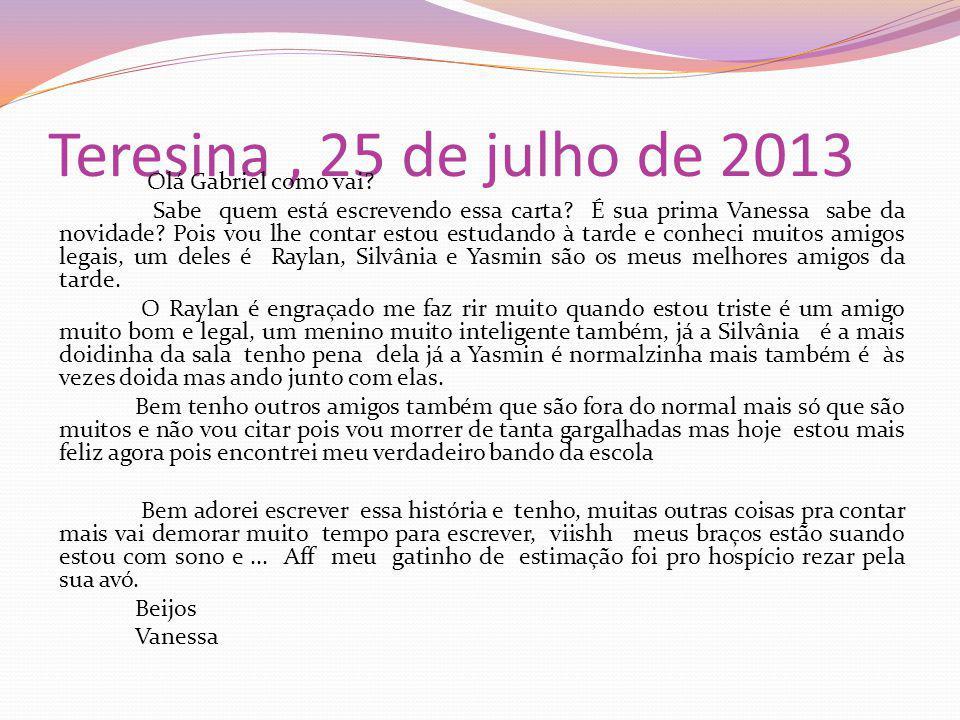 Teresina , 25 de julho de 2013