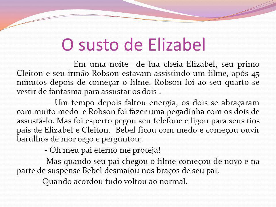 O susto de Elizabel