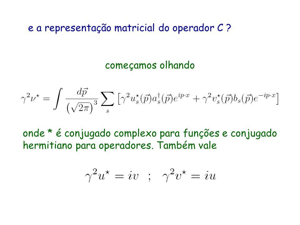 e a representação matricial do operador C
