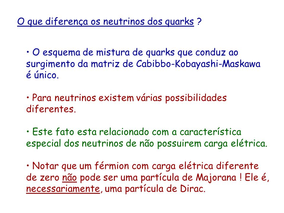 O que diferença os neutrinos dos quarks