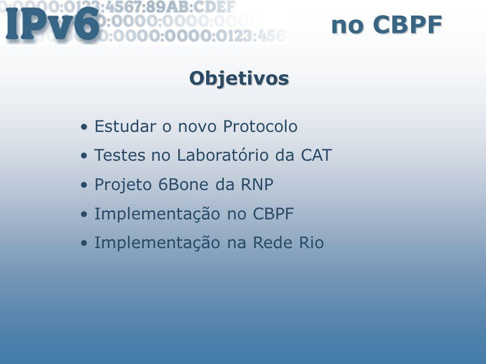 no CBPF Objetivos Estudar o novo Protocolo