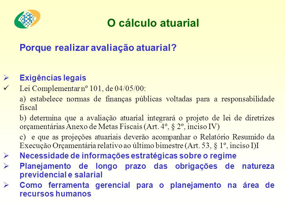 O cálculo atuarial Porque realizar avaliação atuarial