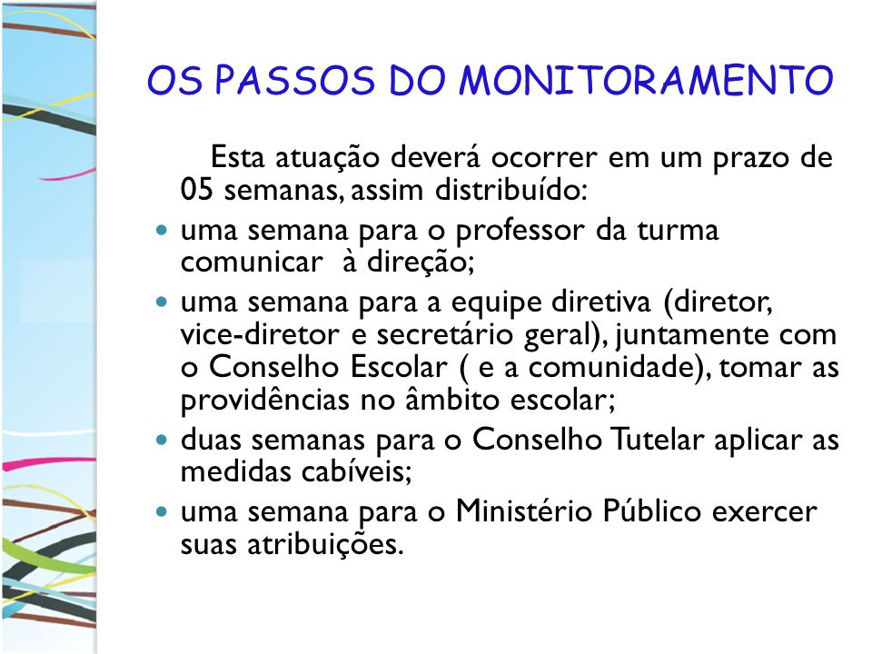 OS PASSOS DO MONITORAMENTO