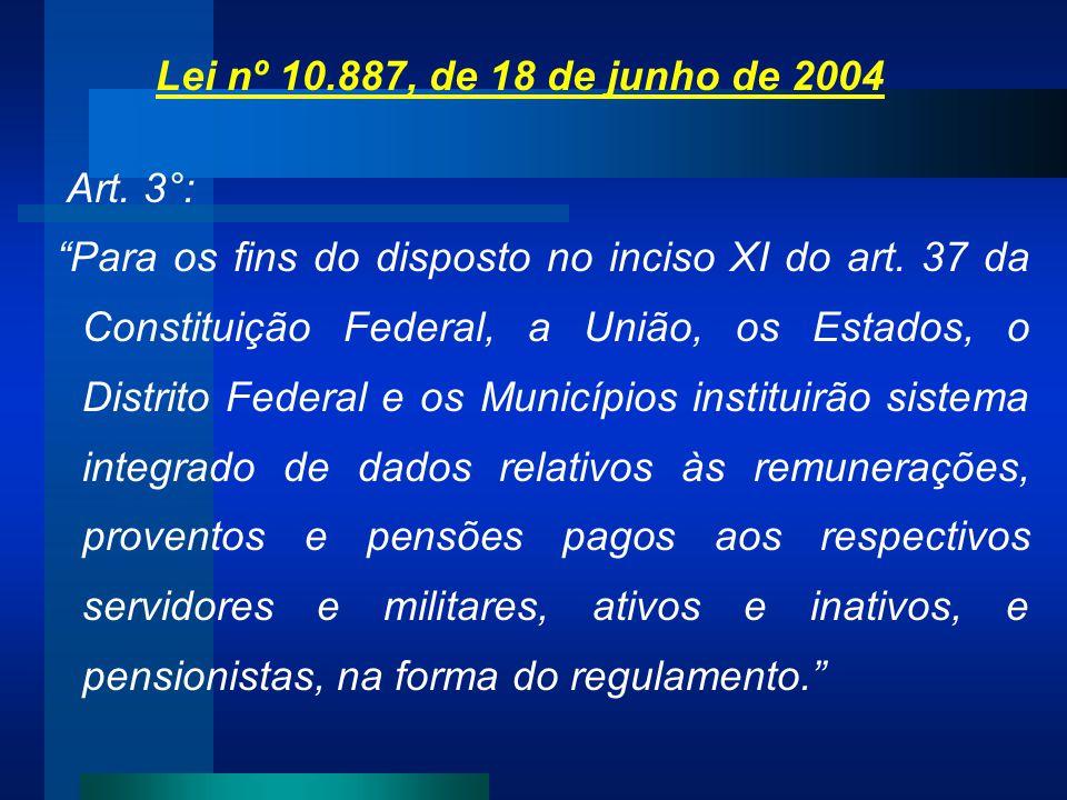 Lei nº 10.887, de 18 de junho de 2004 Art. 3°: