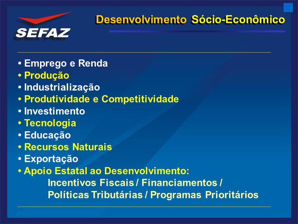 Desenvolvimento Sócio-Econômico