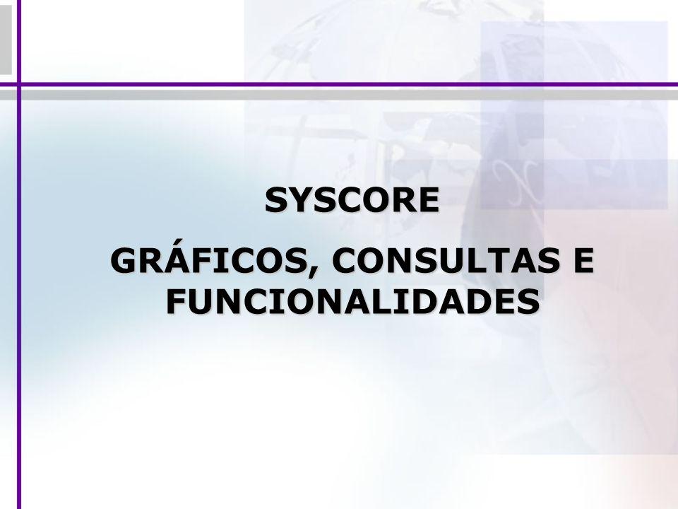 GRÁFICOS, CONSULTAS E FUNCIONALIDADES