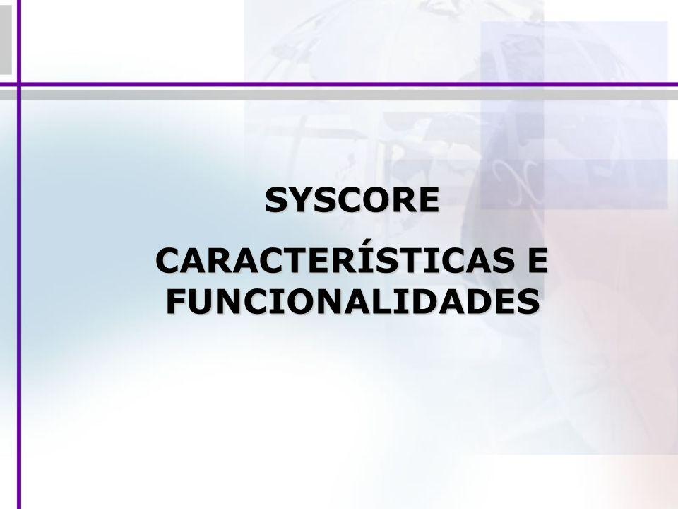 CARACTERÍSTICAS E FUNCIONALIDADES