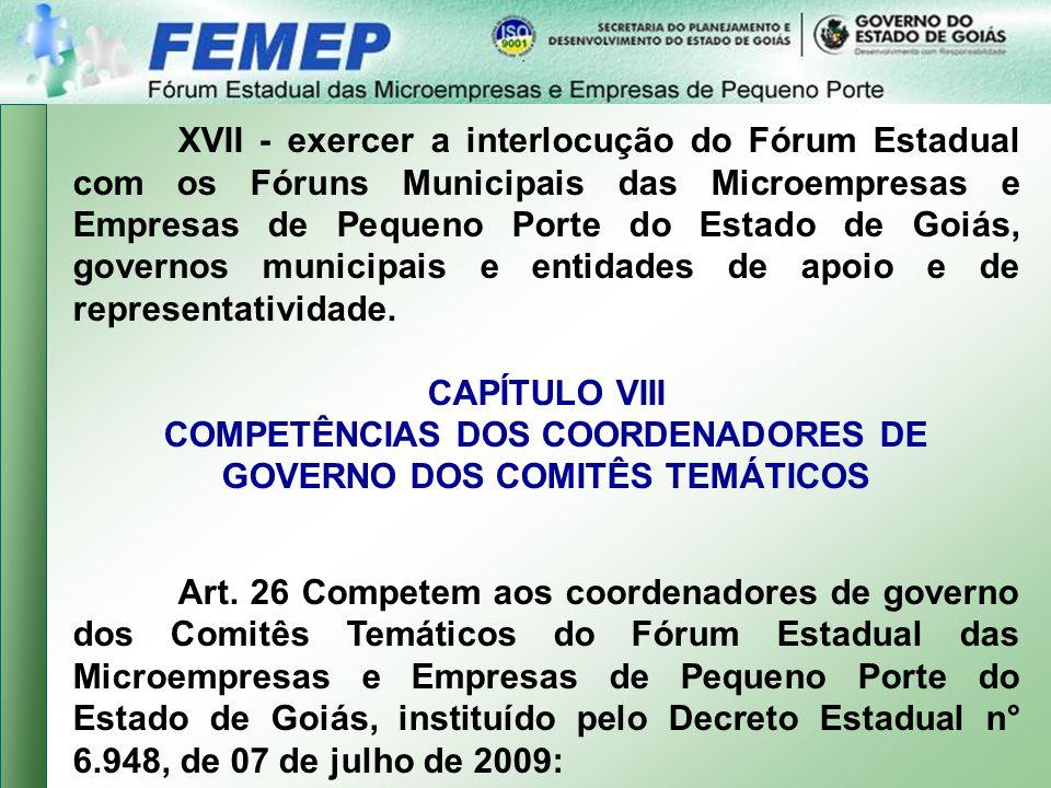COMPETÊNCIAS DOS COORDENADORES DE GOVERNO DOS COMITÊS TEMÁTICOS