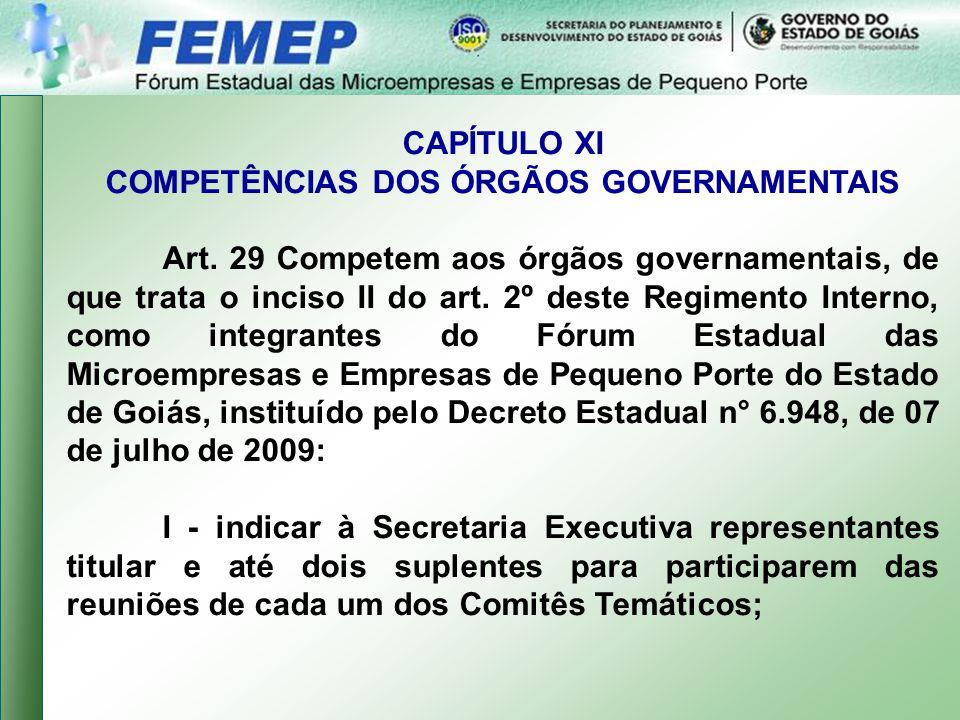 COMPETÊNCIAS DOS ÓRGÃOS GOVERNAMENTAIS