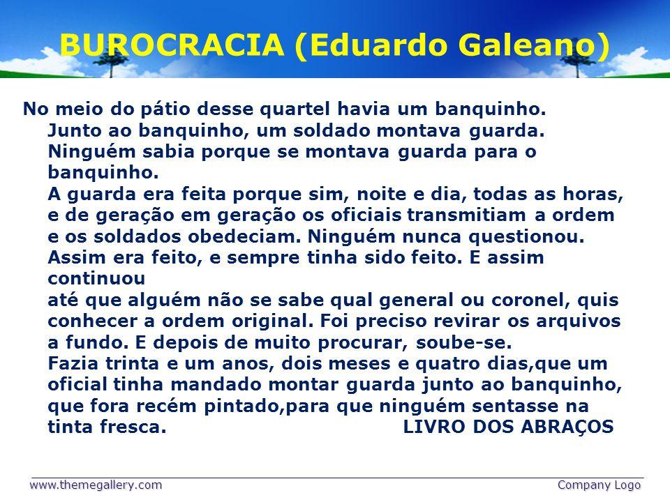 BUROCRACIA (Eduardo Galeano)