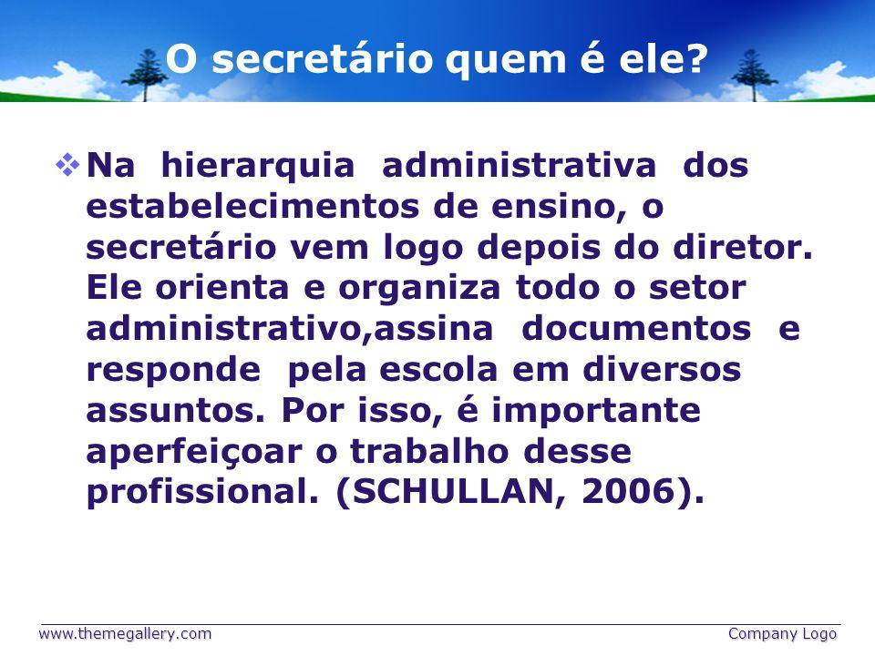 O secretário quem é ele