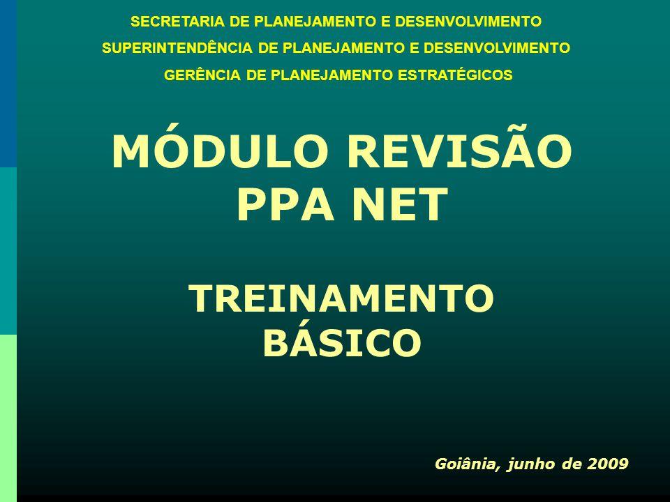 MÓDULO REVISÃO PPA NET TREINAMENTO BÁSICO