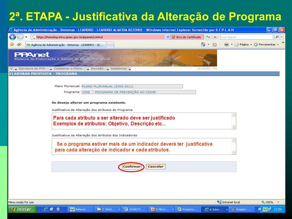 2ª. ETAPA - Justificativa da Alteração de Programa