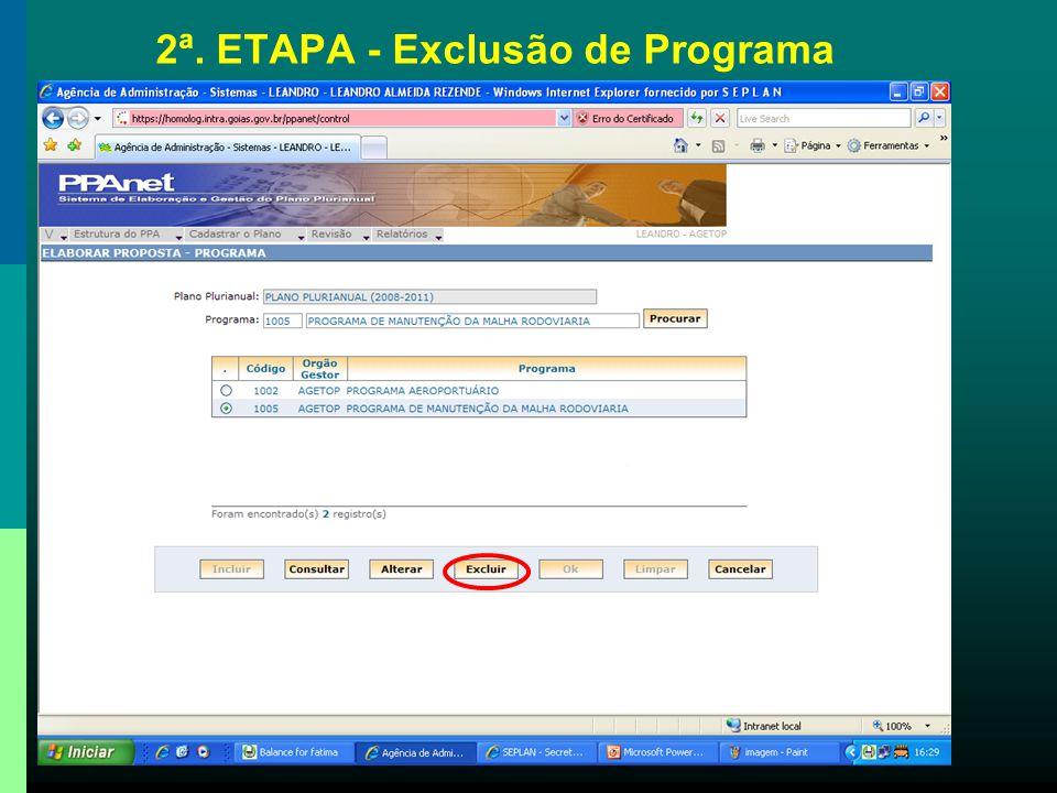 2ª. ETAPA - Exclusão de Programa