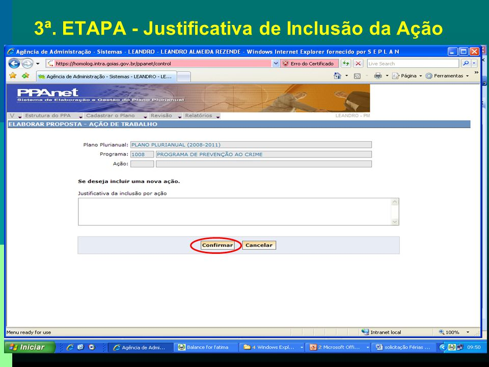 3ª. ETAPA - Justificativa de Inclusão da Ação