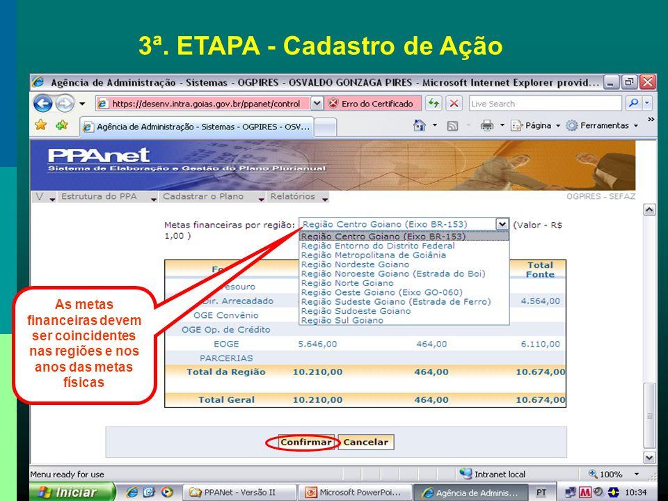3ª. ETAPA - Cadastro de Ação