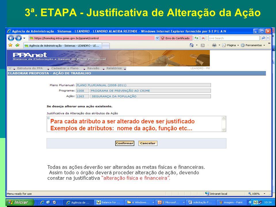 3ª. ETAPA - Justificativa de Alteração da Ação