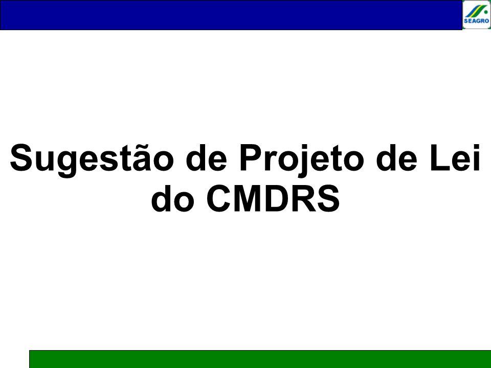Sugestão de Projeto de Lei do CMDRS
