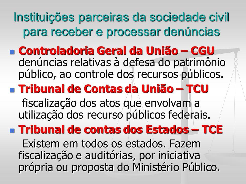 Instituições parceiras da sociedade civil para receber e processar denúncias