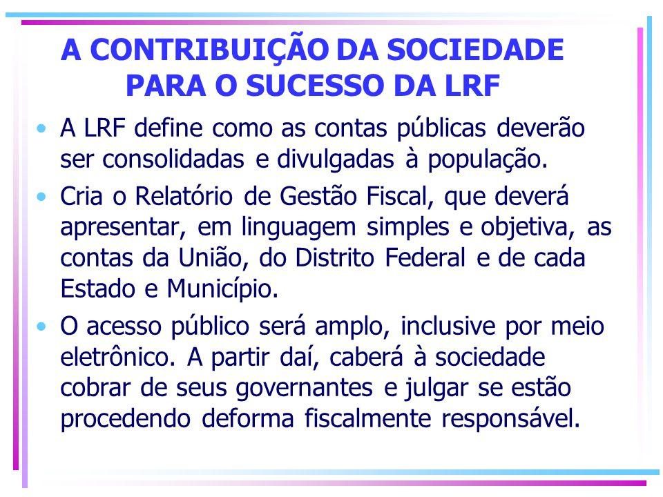 A CONTRIBUIÇÃO DA SOCIEDADE PARA O SUCESSO DA LRF
