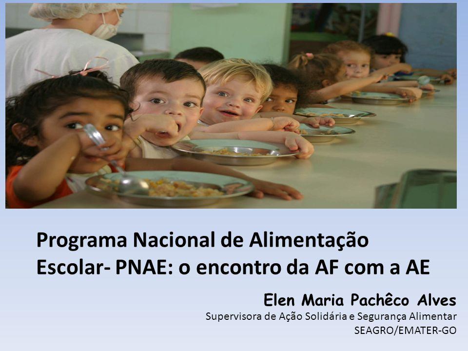 Programa Nacional de Alimentação Escolar- PNAE: o encontro da AF com a AE