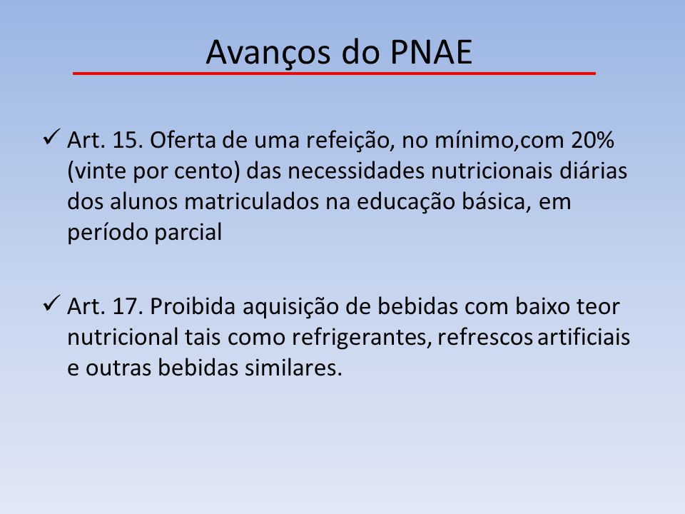 Avanços do PNAE