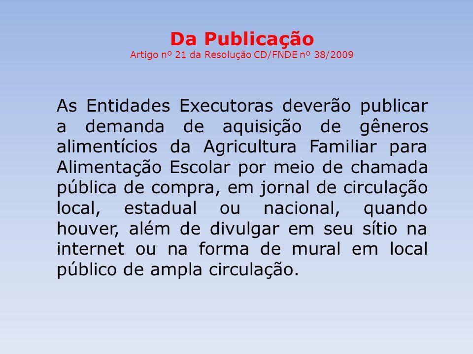 Artigo nº 21 da Resolução CD/FNDE nº 38/2009