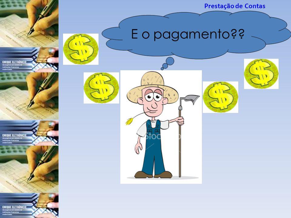 Prestação de Contas E o pagamento