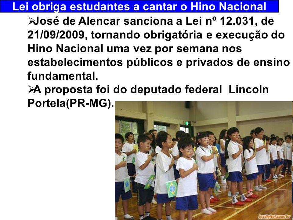 Lei obriga estudantes a cantar o Hino Nacional