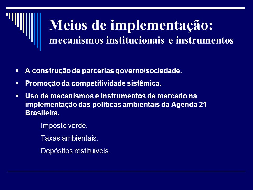 Meios de implementação: mecanismos institucionais e instrumentos