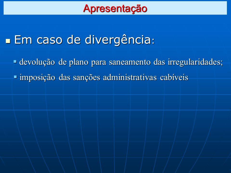 Em caso de divergência:
