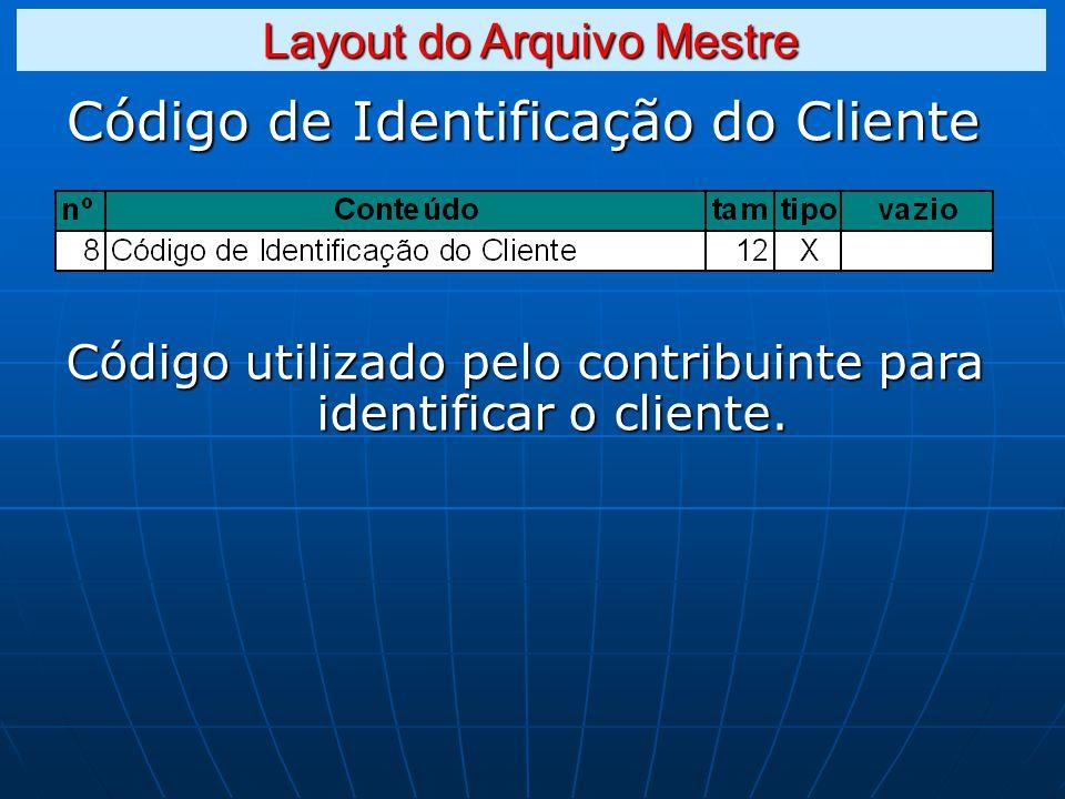 Código de Identificação do Cliente