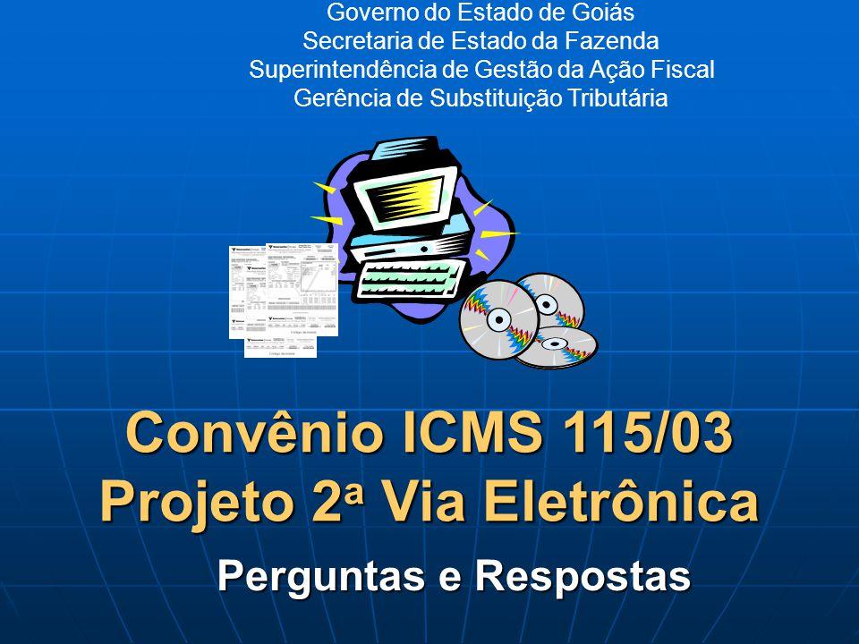 Convênio ICMS 115/03 Projeto 2a Via Eletrônica