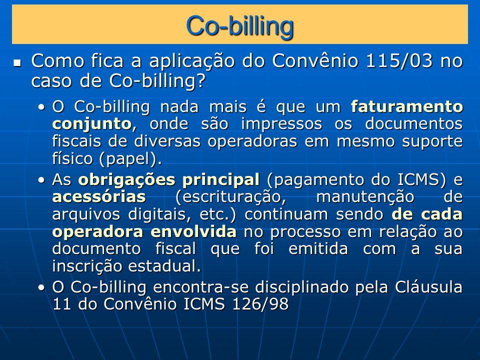 Co-billing Como fica a aplicação do Convênio 115/03 no caso de Co-billing