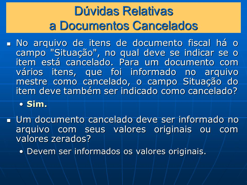Dúvidas Relativas a Documentos Cancelados