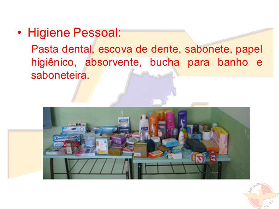 Higiene Pessoal: Pasta dental, escova de dente, sabonete, papel higiênico, absorvente, bucha para banho e saboneteira.